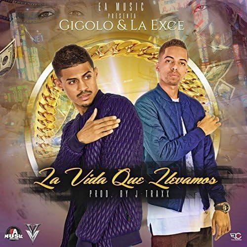 Gigolo & La Exce
