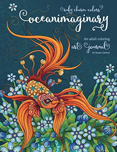 Ruby Charm Colors Oceanimaginary: An Adult Coloring Art Journal Special Edition