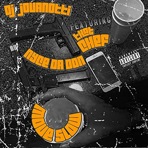 DJ Jovanotti feat. That Chef & Nyce Da Don