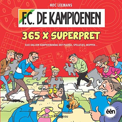 365 x pret: elke dag een kampioenendag met puzzels, spelletjes, moppen