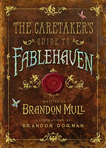 The Caretaker's Guide to Fablehavenの詳細を見る