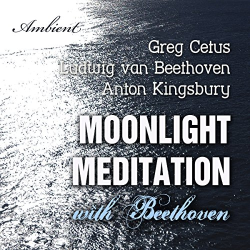 Moonlight Meditation with Beethoven audiobook cover art