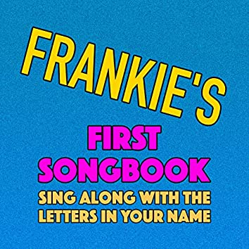 Frankie's First Songbook