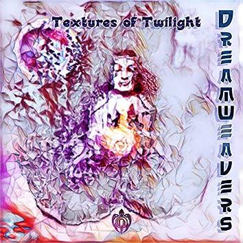 Textures of Twilight