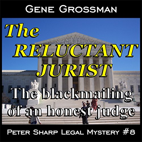 The Reluctant Jurist audiobook cover art