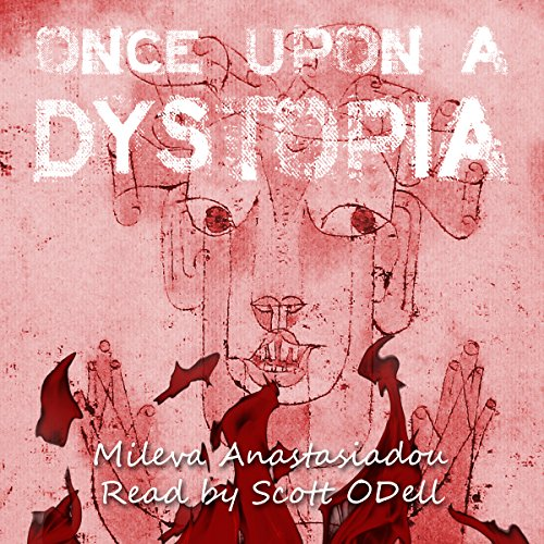 Once upon a Dystopia audiobook cover art