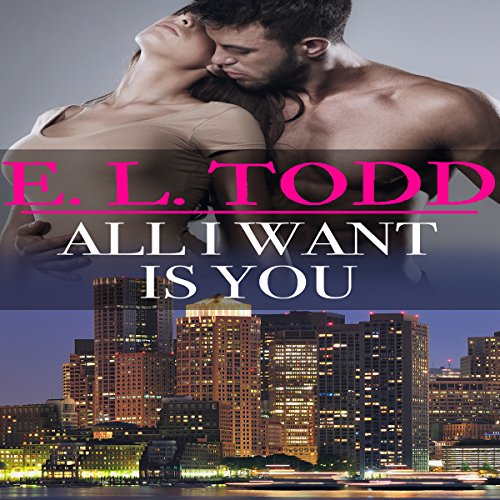 All I Want Is You     Forever and Ever, Book 1              By:                                                                                                                                 E. L. Todd                               Narrated by:                                                                                                                                 Fauna Nyx,                                                                                        Nick J. Russo                      Length: 8 hrs and 32 mins     6 ratings     Overall 4.0