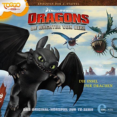 Die Insel der Drachen / Ein geheimnisvoller Tunnel. Das Original-Hörspiel zur TV-Serie: Die Wächter von Berk. Dragons 12