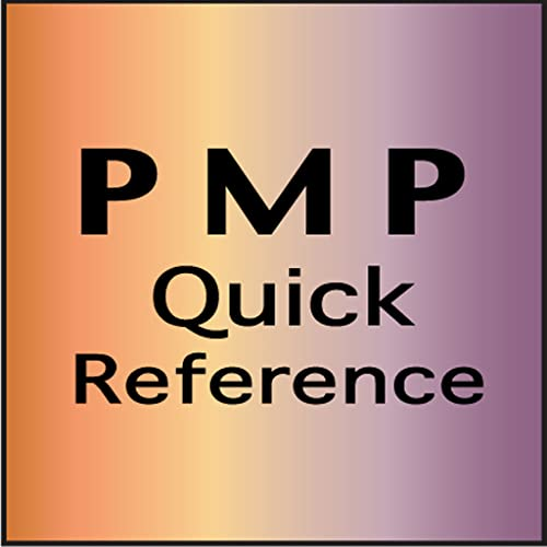 Project Manager PMP Quick Reference or Cheat Sheet