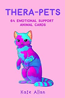 Thera-pets: 64 Emotional Support Animal Cards (Self-Esteem, Affirmations, Help with Anxiety, Worry and Stress, and for Fans of You Can Do All Things)