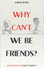 Why Can't We Be Friends?: Avoidance Is Not Purity