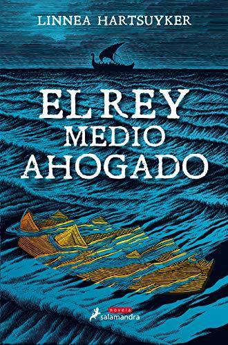 El Rey medio ahogado (Novela)