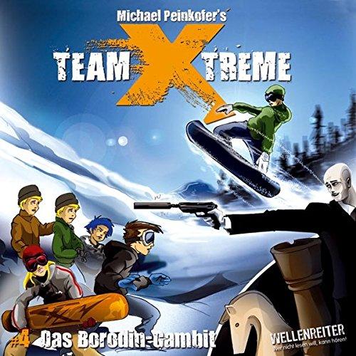 Team X-treme - Folge 4: Das Borodin-Gambit. Hörspiel.