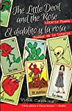 The Little Devil and the Rose / El Diablito Y La Rosa: Loteria Poems / Poemas de la Loteria