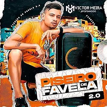 Piseiro de Favela 2.0
