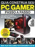 Guia Construa Seu PC Gamer Ed.01 (Portuguese Edition)