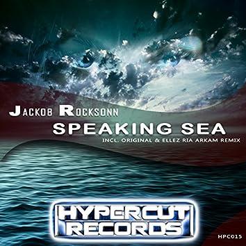 Speaking Sea (Incl. Ellez Ria Arkam Remix)