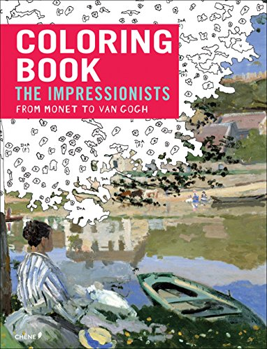 Impressionists: From Monet to Van Gogh: Coloring Book (Coloring Books)