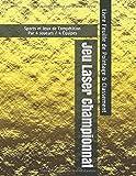 Jeu Laser Championnat - Sports et Jeux de Compétition - Par 4 Joueurs / 4 Équipes - Livre Feuille de Pointage & Classement