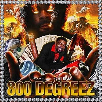 800 Degreez