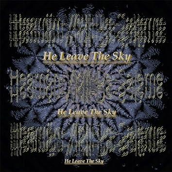 He Leave the Sky