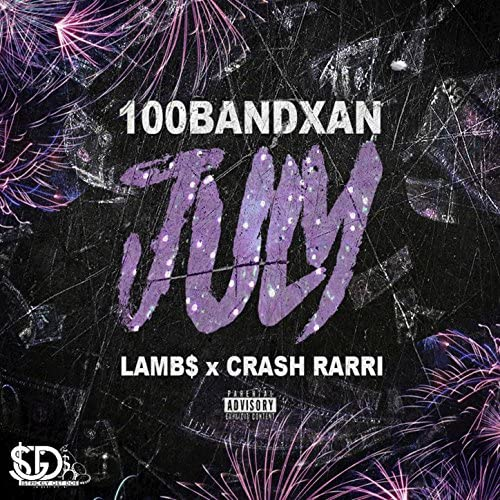 100BandXan feat. Lamb$, Crash Rarri feat. LAMB$ & Crash Rarri