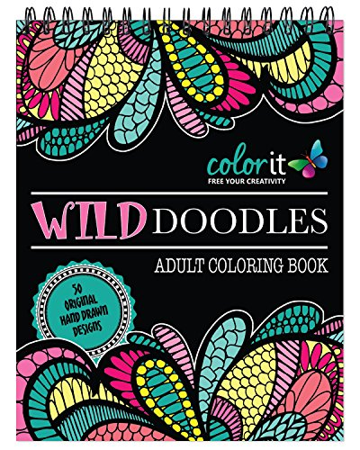 Wild Doodles Adult Coloring Book - Features 50 Original Hand Drawn Anti-Stress Designs Printed on Artist Quality Paper, Hardback Covers, Spiral Binding, Perforated Pages, Bonus Blotter