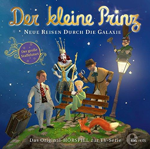 Der kleine Prinz - Neue Reisen durch die Galaxie - Das Original-Hörspiel zur TV-Serie, Folge 23 (Staffel 3)