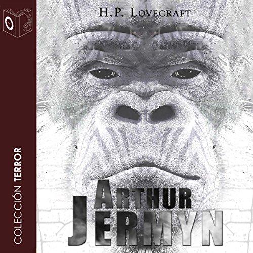 Arthur Jermyn [Spanish Edition] audiobook cover art