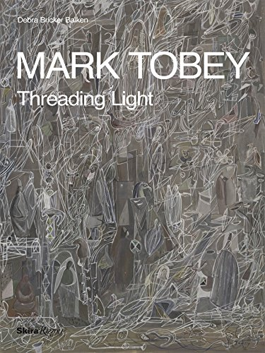 Mark Tobey: Threading Light