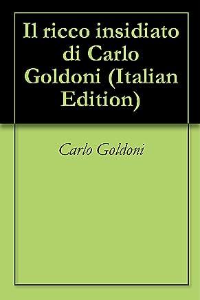 Il ricco insidiato di Carlo Goldoni