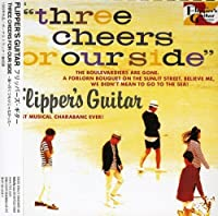 Three Cheers for Our Side by Flipper's Guitar (2006-08-25)