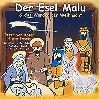 Der Esel Malu & Das Wunder Der Weihnacht
