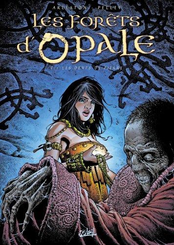 Les Forêts d'Opale T07: Les Dents de pierre