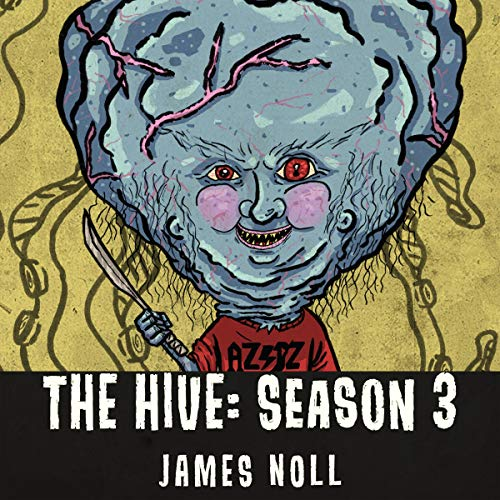 The Hive: Season 3 audiobook cover art