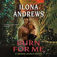 Burn for Me (Hidden Legacy)