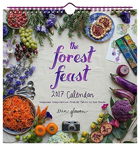 Forest Feast 2017 Wall Calendar, The