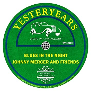 Johnny Mercer and Friends - Blues in the Night