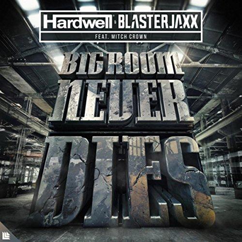 Bigroom Never Dies (Extended Mix)