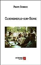 Clochemerle-sur-Seine (French Edition)