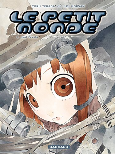 Le Petit Monde - Tome 2 - Real favela (French Edition)