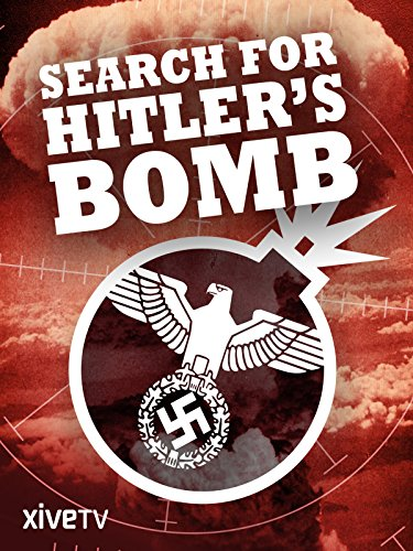 Search for Hitler's Bomb