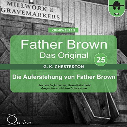 Die Auferstehung von Father Brown (Father Brown - Das Original 25) Titelbild