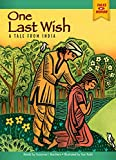 One Last Wish: A Tale from India (Tales of Honor)