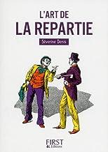 Livres Petit Livre de - L'Art de la repartie PDF