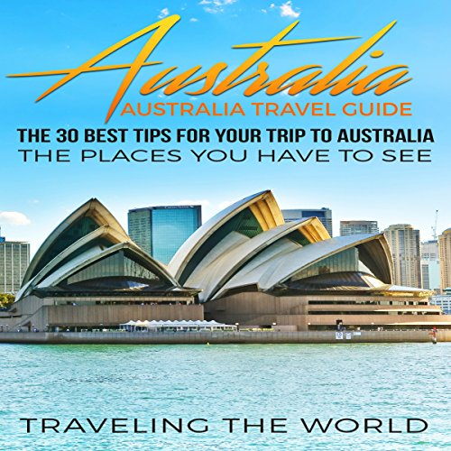 Australia: Australia Travel Guide audiobook cover art