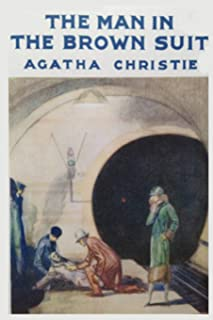 The Man in the Brown Suit: Agatha Christie