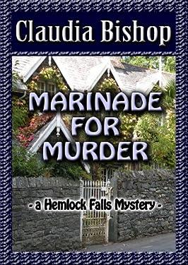 Marinade for Murder: A Hemlock Falls Mystery (Hemlock Falls Mystery series Book 8)