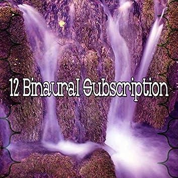 12 Binaural Subscription