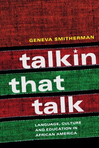 Compare Textbook Prices for Talkin that Talk: Language, Culture and Education in African America 1st Edition ISBN 9780415208659 by Geneva Smitherman